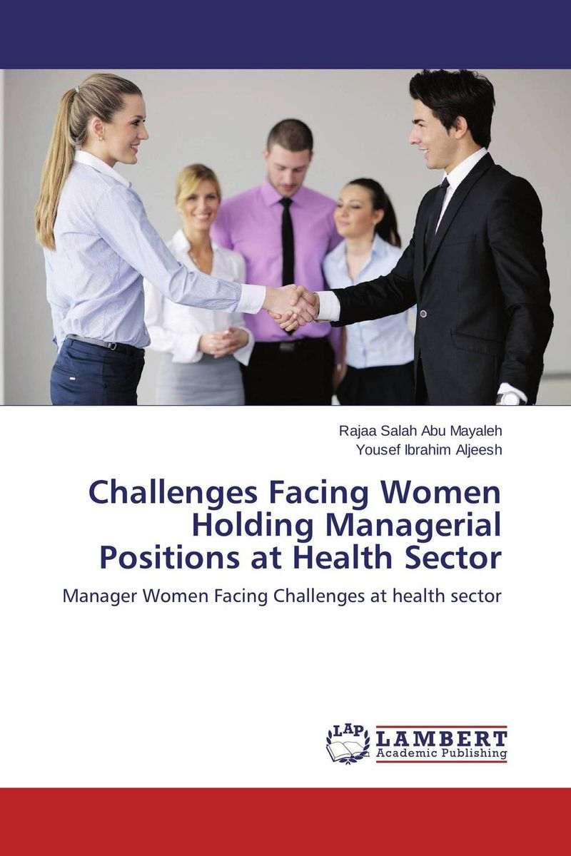 Challenges Facing Women Holding Managerial Positions at Health Sector simon lack a bonds are not forever the crisis facing fixed income investors