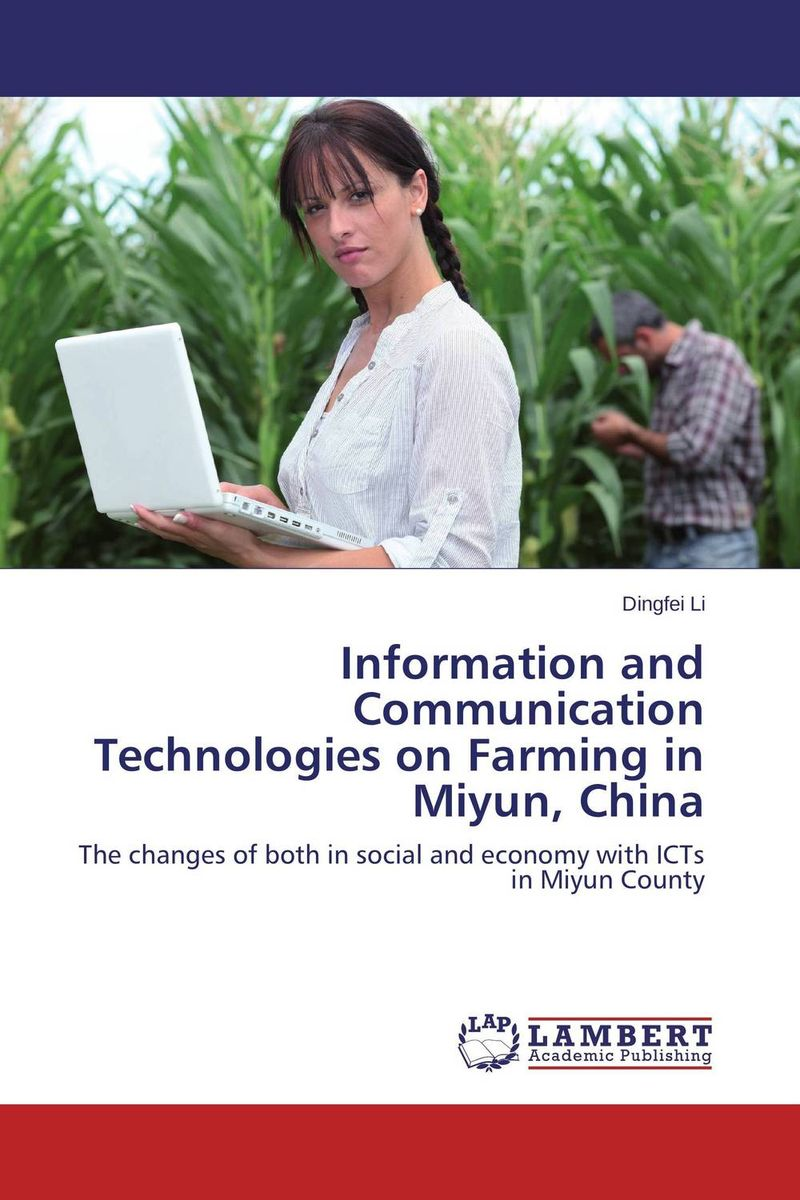 Information and Communication Technologies on Farming in Miyun, China effect of information and communication technology on research and development activities