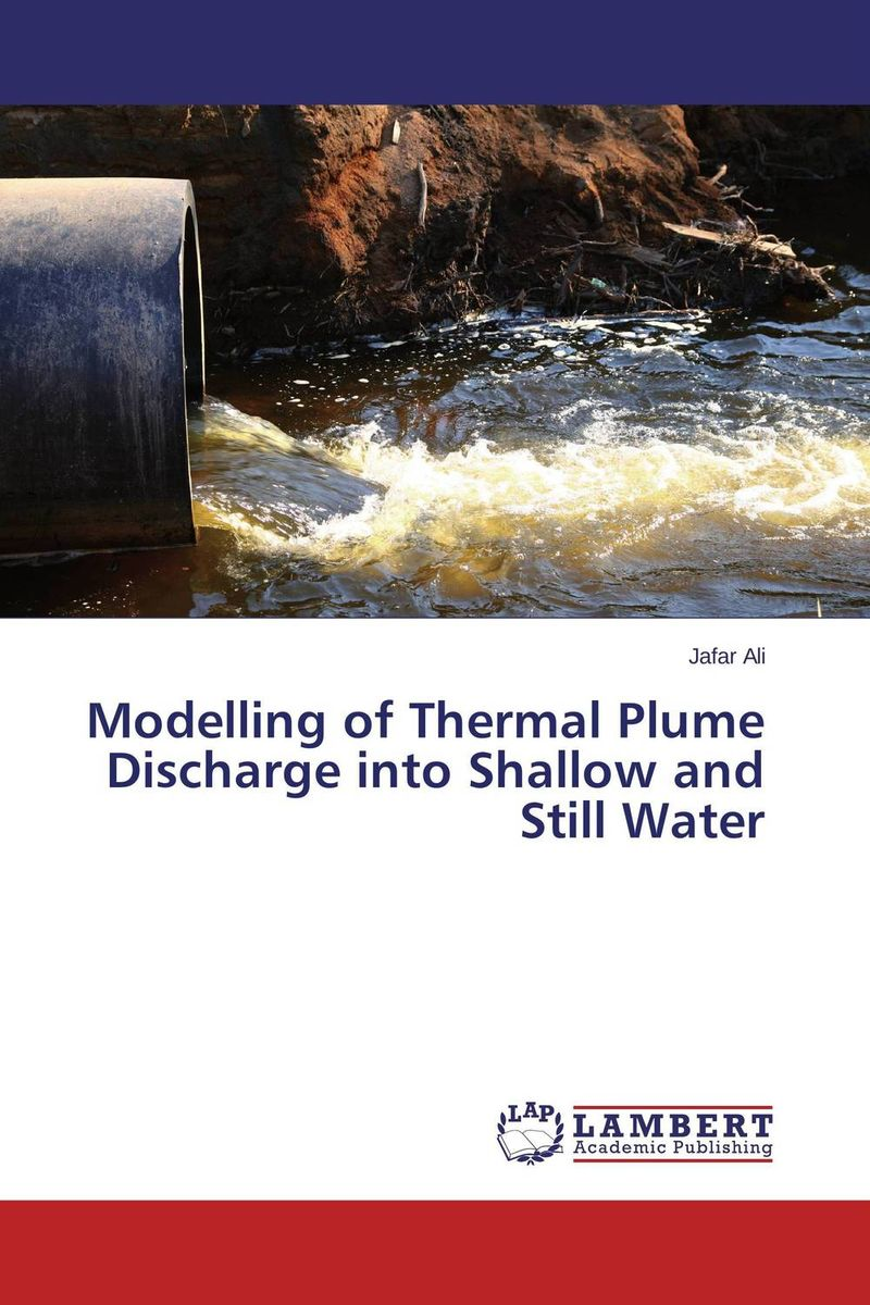 Modelling of Thermal Plume Discharge into Shallow and Still Water