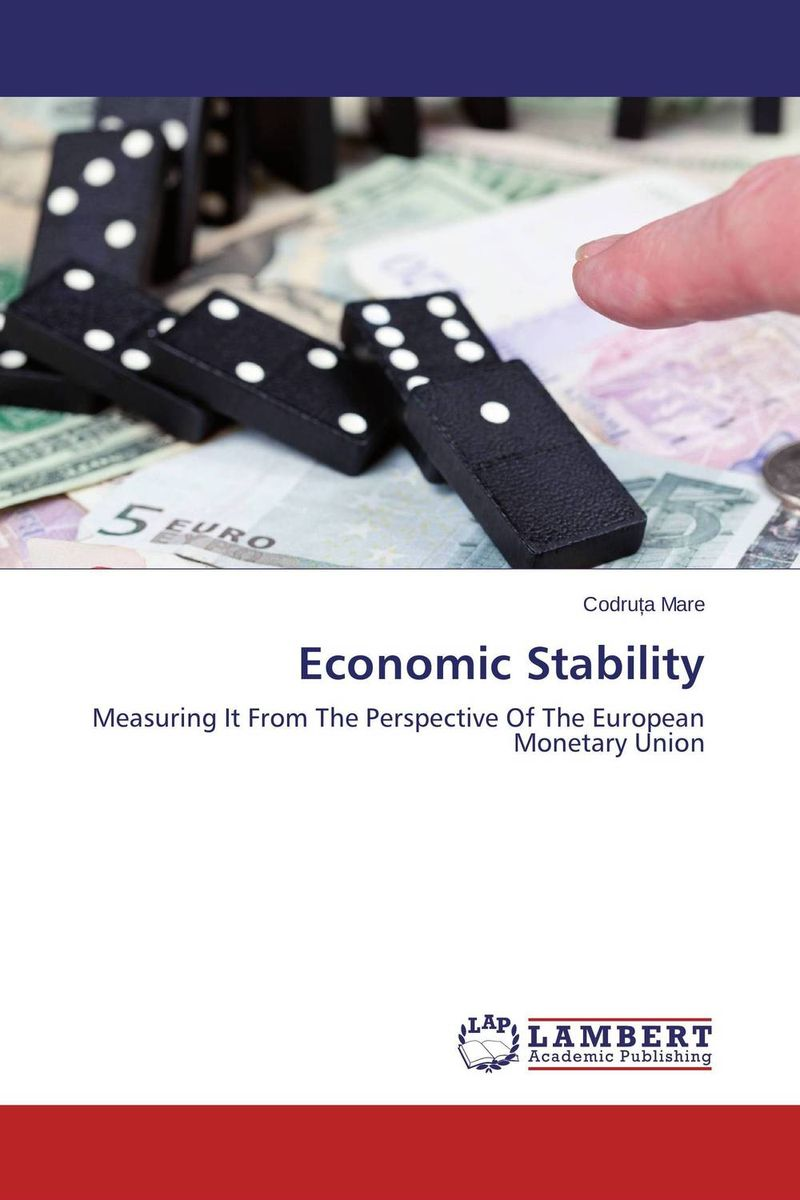 Economic Stability david powell j the trader s guide to the euro area economic indicators the ecb and the euro crisis
