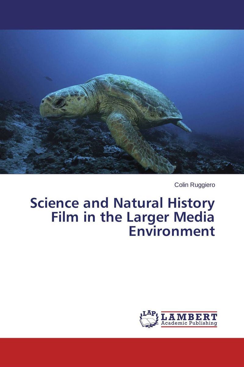 Science and Natural History Film in the Larger Media Environment a natural history of vision paper