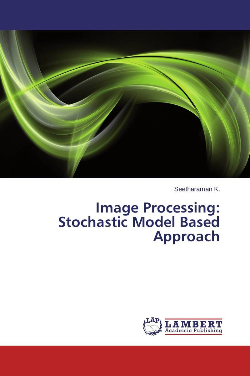 Image Processing: Stochastic Model Based Approach блуза modis modis mo044ewvfx55