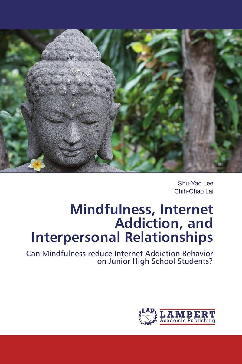 Mindfulness, Internet Addiction, and Interpersonal Relationships incest and interpersonal relationships of young adult females