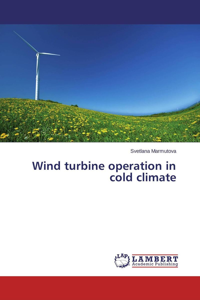 Wind turbine operation in cold climate the silmarillion