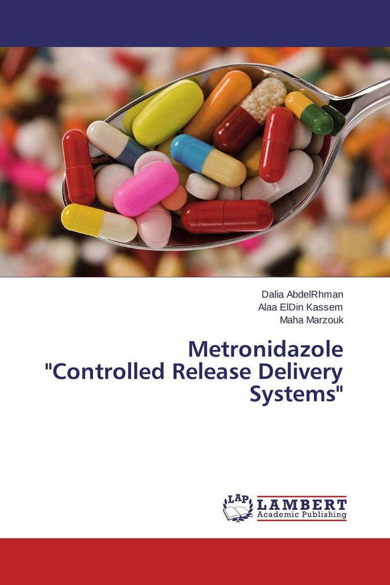 Metronidazole   Controlled Release Delivery Systems atamjit singh pal paramjit kaur khinda and amarjit singh gill local drug delivery from concept to clinical applications