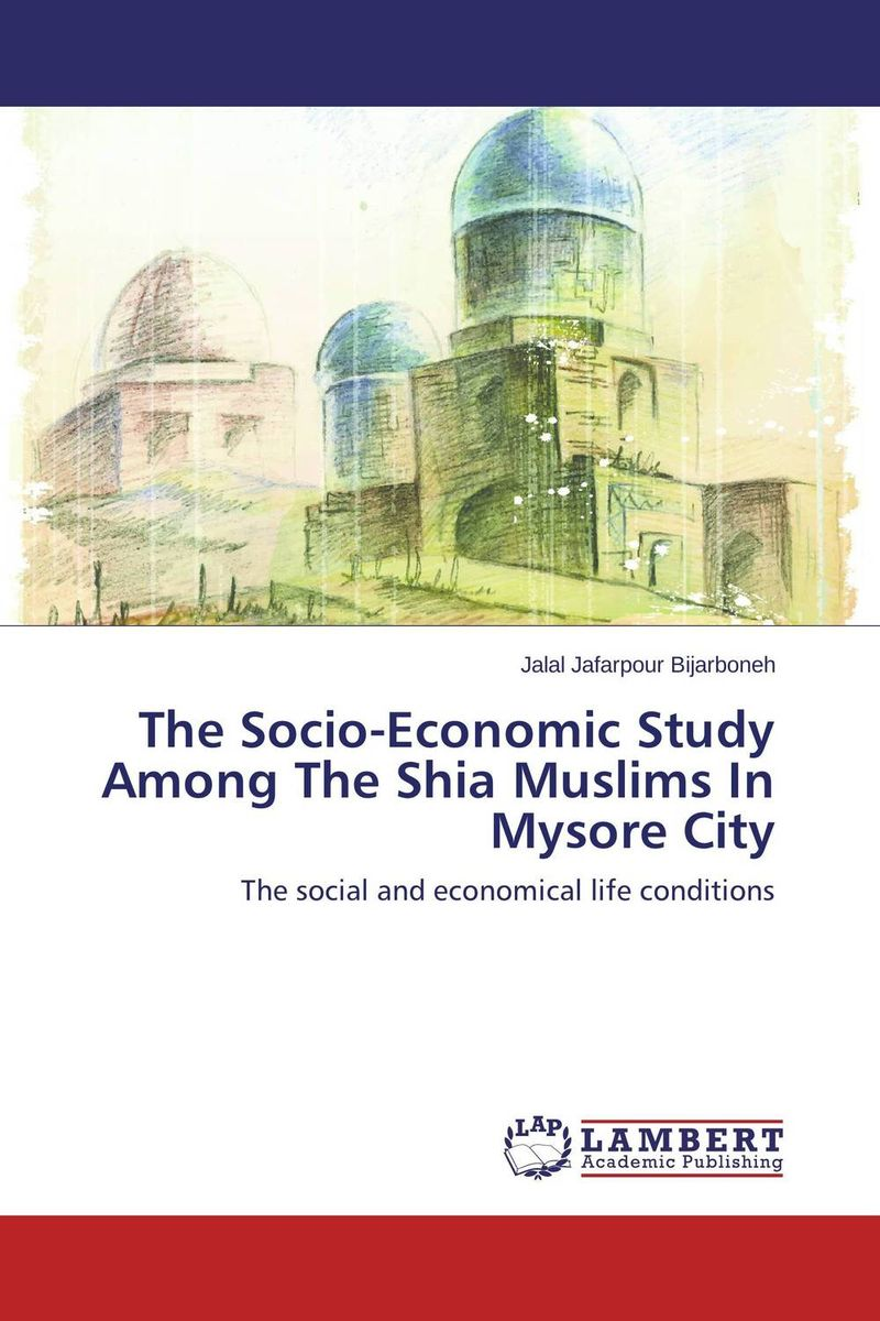 The Socio-Economic Study Among The Shia Muslims In Mysore City gender and socio economic wellbeing of older persons in nigeria