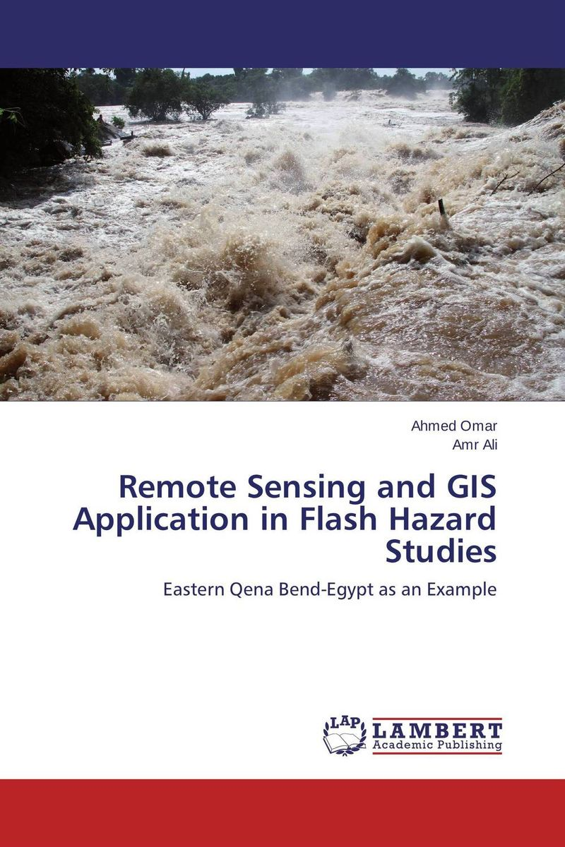 Remote Sensing and GIS Application in Flash Hazard Studies remote sensing inversion problems and natural hazards asradvances in space research volume 21 3
