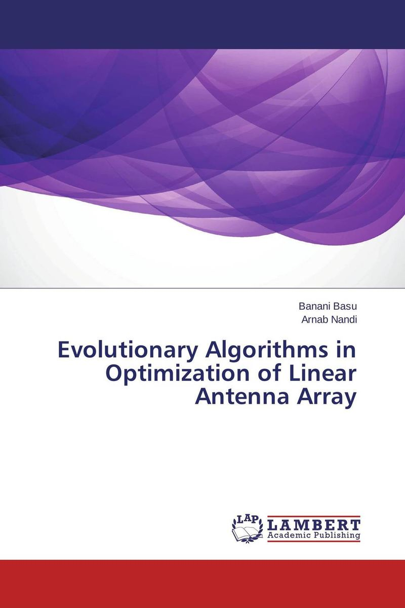 Evolutionary Algorithms in Optimization of Linear Antenna Array evolution development within big history evolutionary and world system paradigms