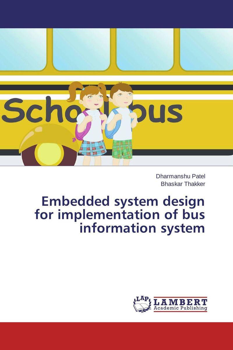Embedded system design for implementation of bus information system