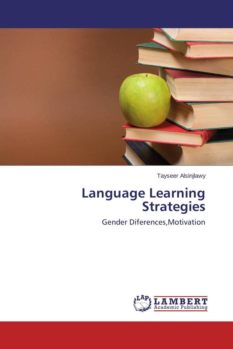 Language Learning Strategies cassandra c green the effectiveness of a first year learning strategies seminar