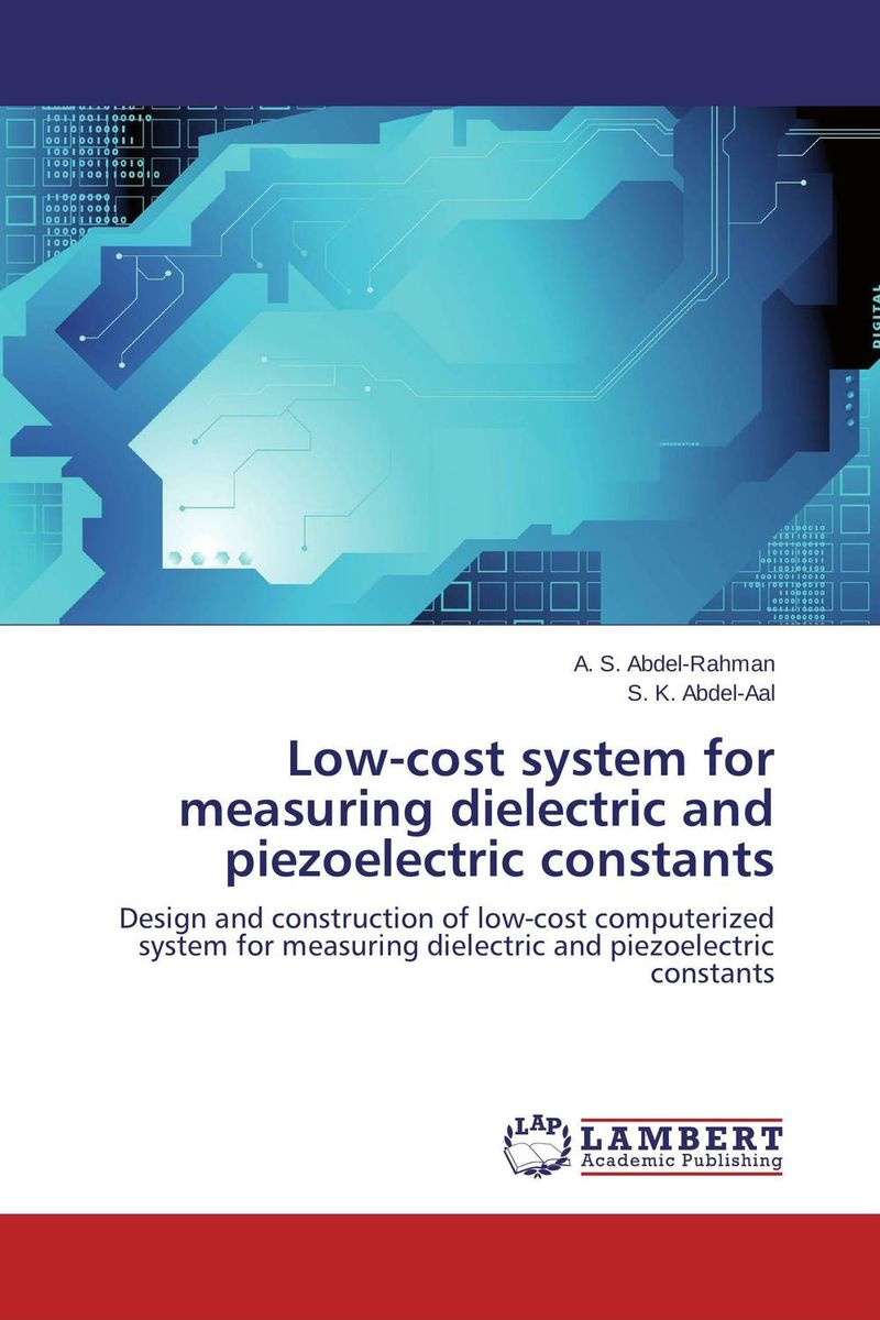 Low-cost system for measuring dielectric and piezoelectric constants simple low cost electronics projects