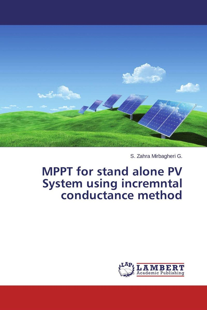 MPPT for stand alone PV System using incremntal conductance method simulation of atm using elliptic curve cryptography in matlab