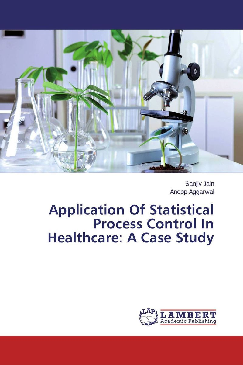 Application Of Statistical Process Control In Healthcare: A Case Study the johns hopkins hospital 1998 1999 guide to medical care of patients with hiv infection