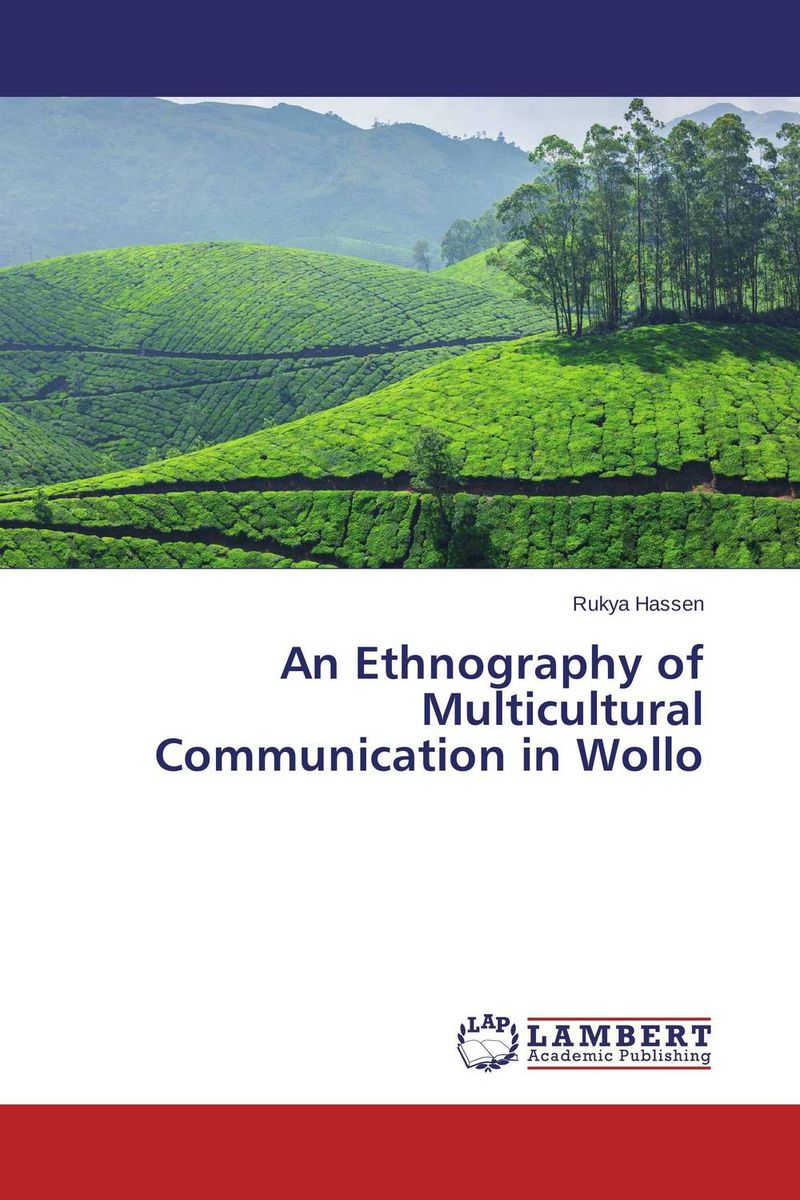 An Ethnography of Multicultural Communication in Wollo купить