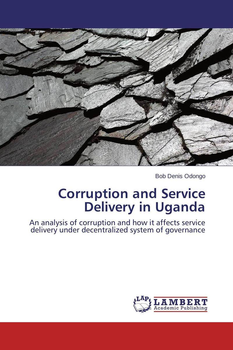 Corruption and Service Delivery in Uganda fighting corruption in nigeria