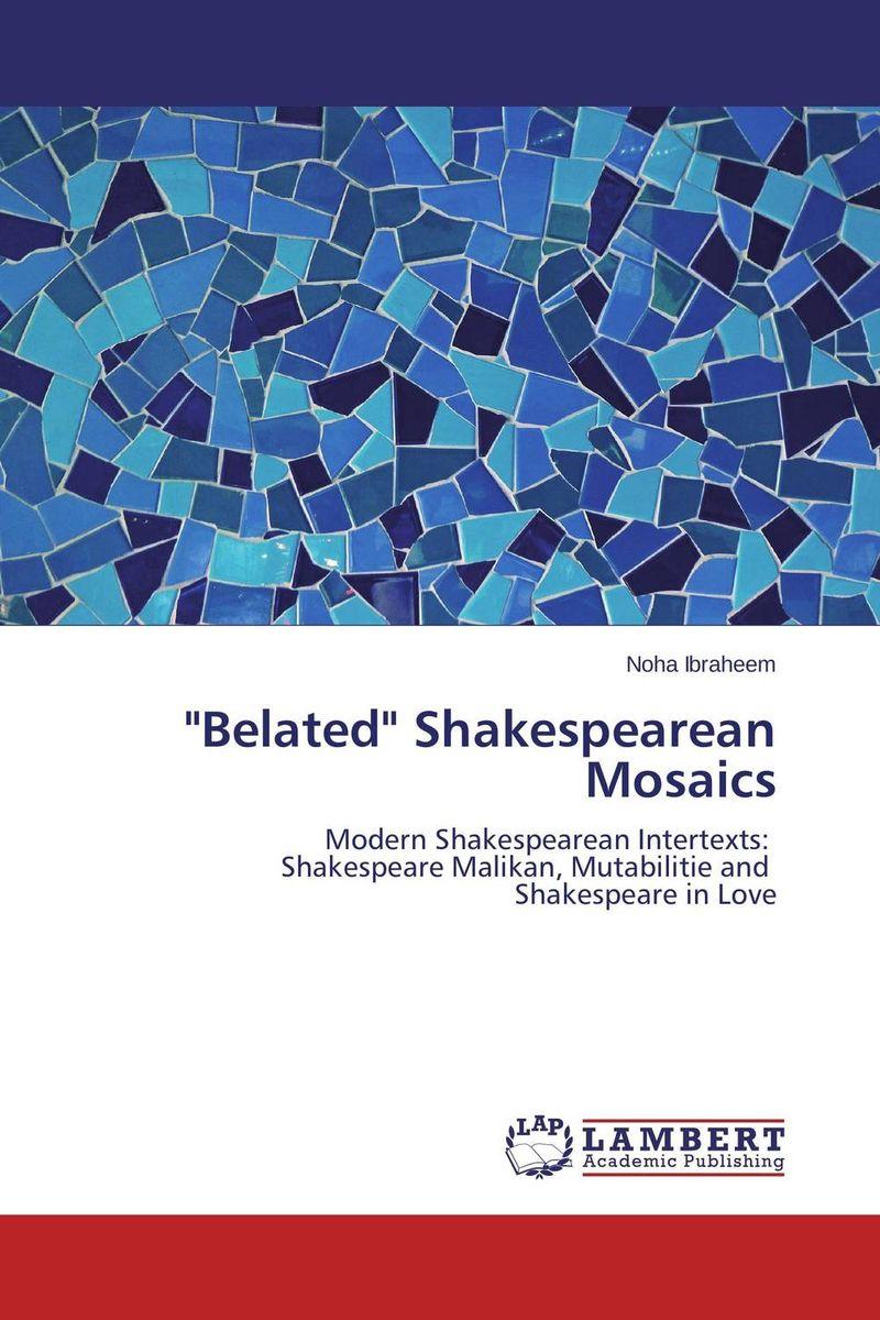 Belated Shakespearean Mosaics hamlet by william shake speare 1603 hamlet by william shakespeare 1604