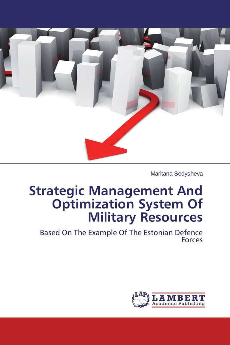 Strategic Management And Optimization System Of Military Resources the role of evaluation as a mechanism for advancing principal practice