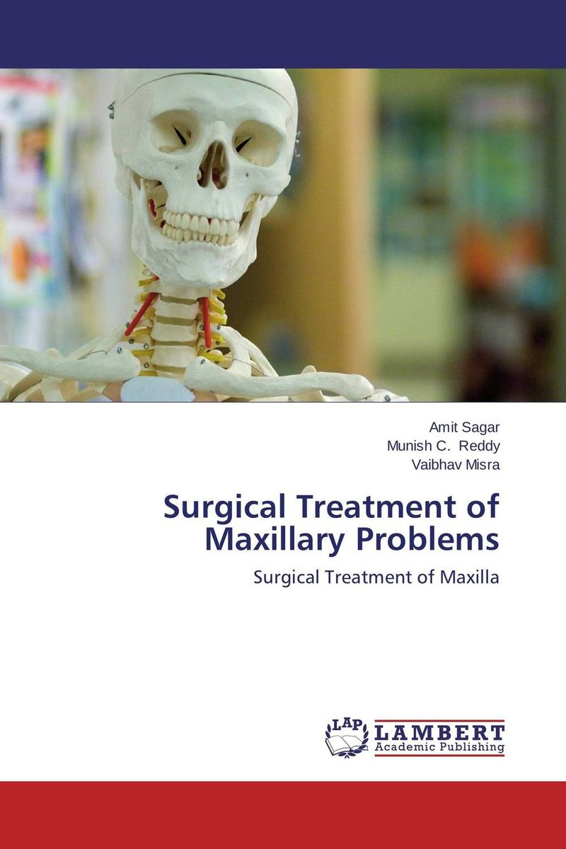 Surgical Treatment of Maxillary Problems