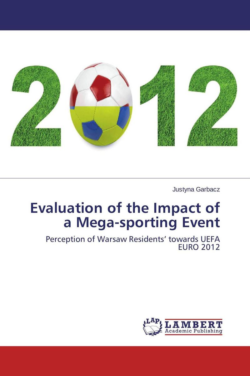 Evaluation of the Impact of a Mega-sporting Event evaluation of the impact of a mega sporting event