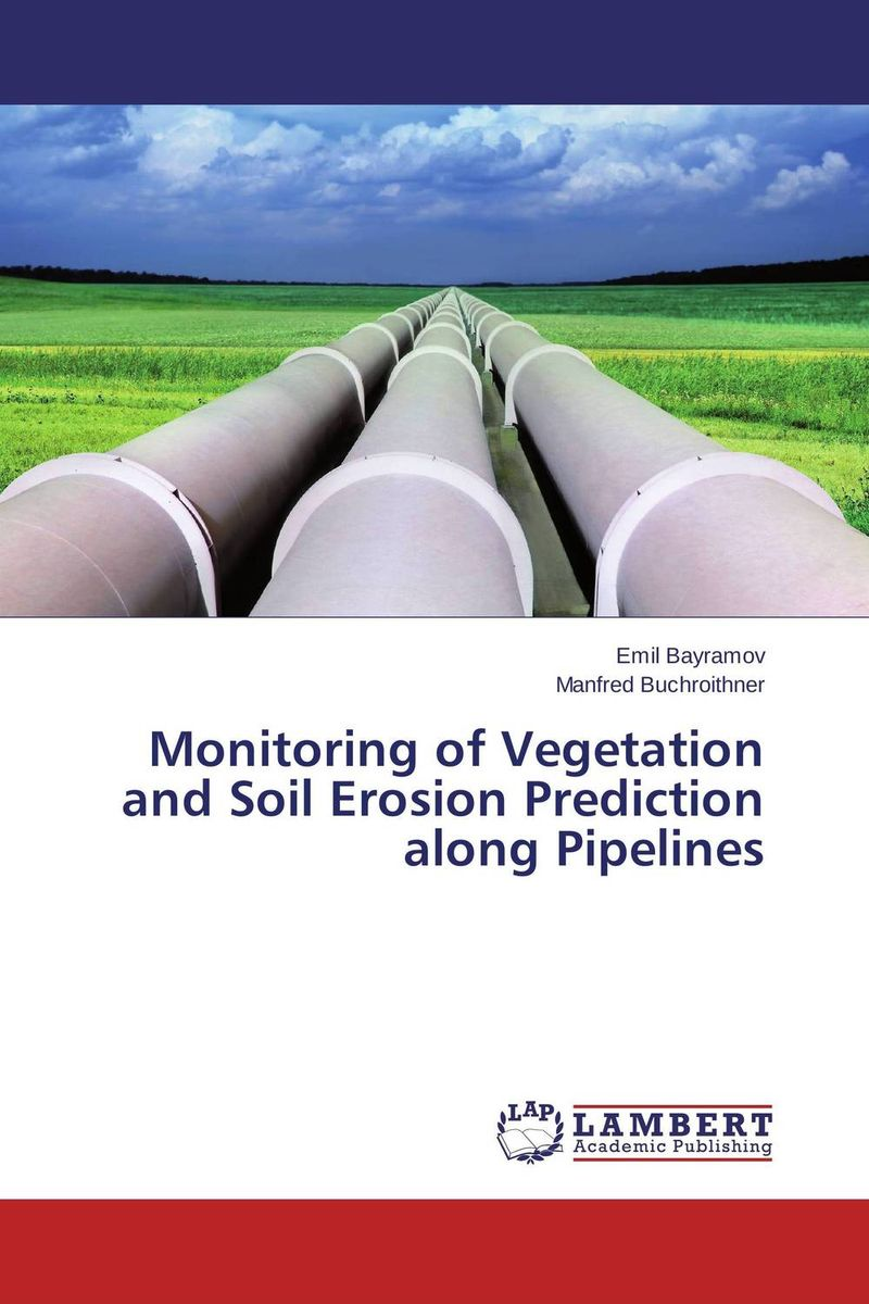 Monitoring of Vegetation and Soil Erosion Prediction along Pipelines ndefo okigbo the mechanics of construction soil