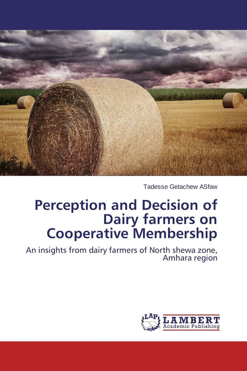 Perception and Decision of Dairy farmers on Cooperative Membership info gap decision theory