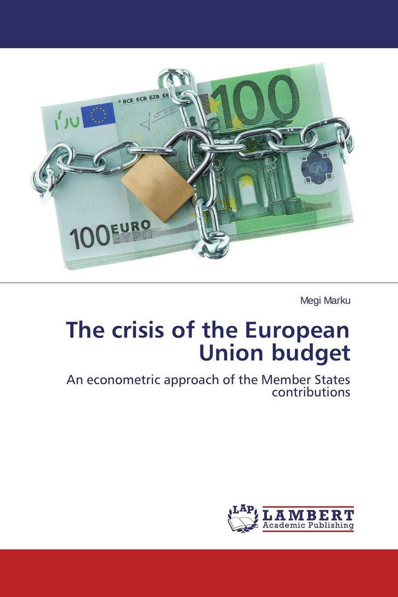 The crisis of the European Union budget the heir