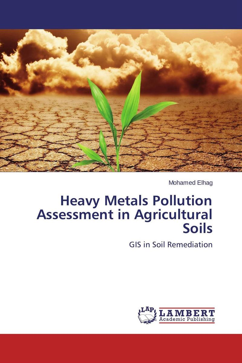 Heavy Metals Pollution Assessment in Agricultural Soils rakesh kumar assessment of heavy metals co ni