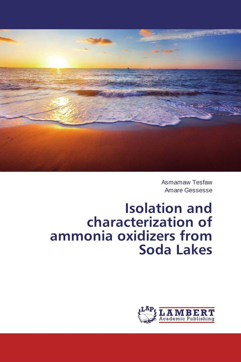 Isolation and characterization of ammonia oxidizers from Soda Lakes purnima sareen sundeep kumar and rakesh singh molecular and pathological characterization of slow rusting in wheat