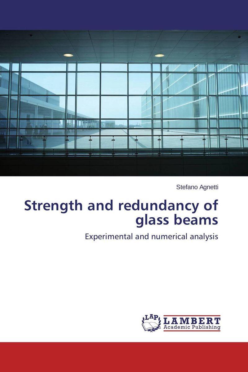 Strength and redundancy of glass beams raman bedi rakesh chandra and s p singh fatigue studies on glass fiber reinforced composite materials