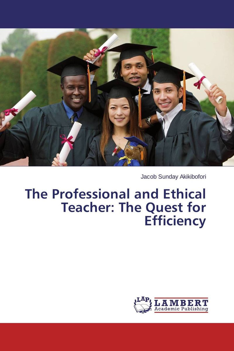 The Professional and Ethical Teacher: The Quest for Efficiency sound quest