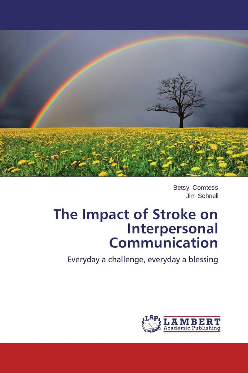 The Impact of Stroke on Interpersonal Communication a stroke of midnight