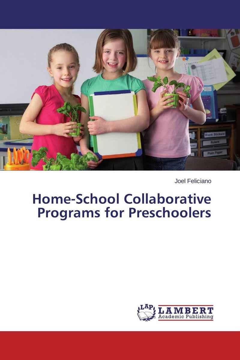 Home-School Collaborative Programs for Preschoolers все цены
