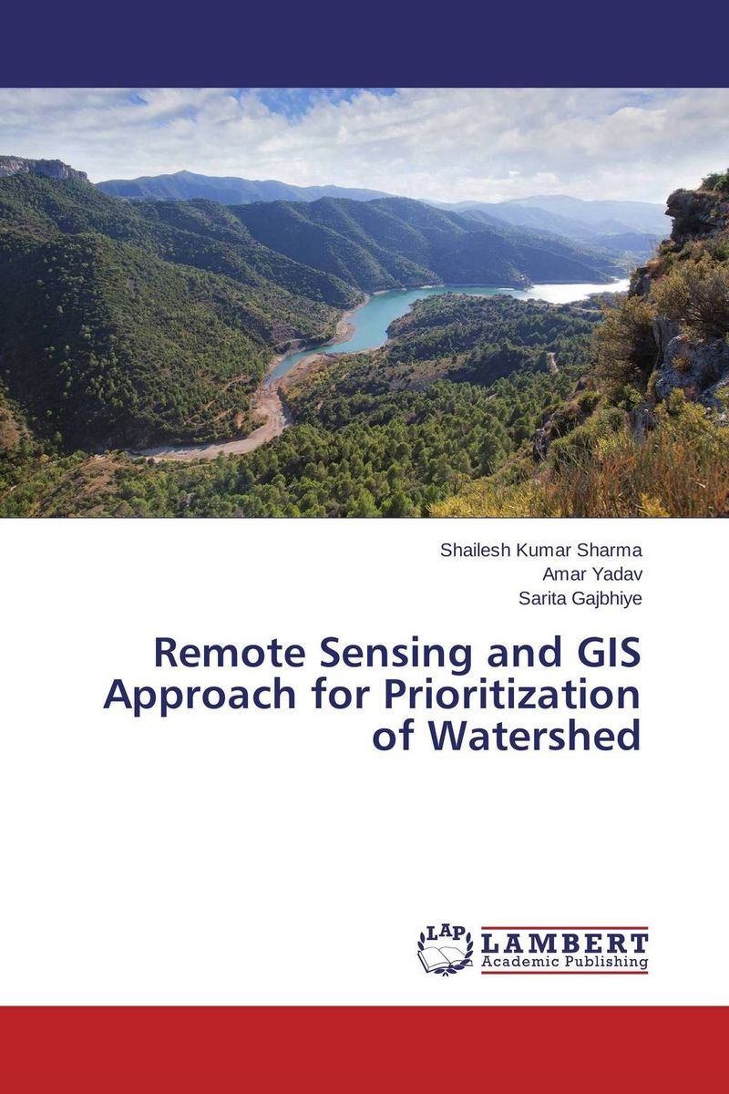 Remote Sensing and GIS Approach for Prioritization of Watershed