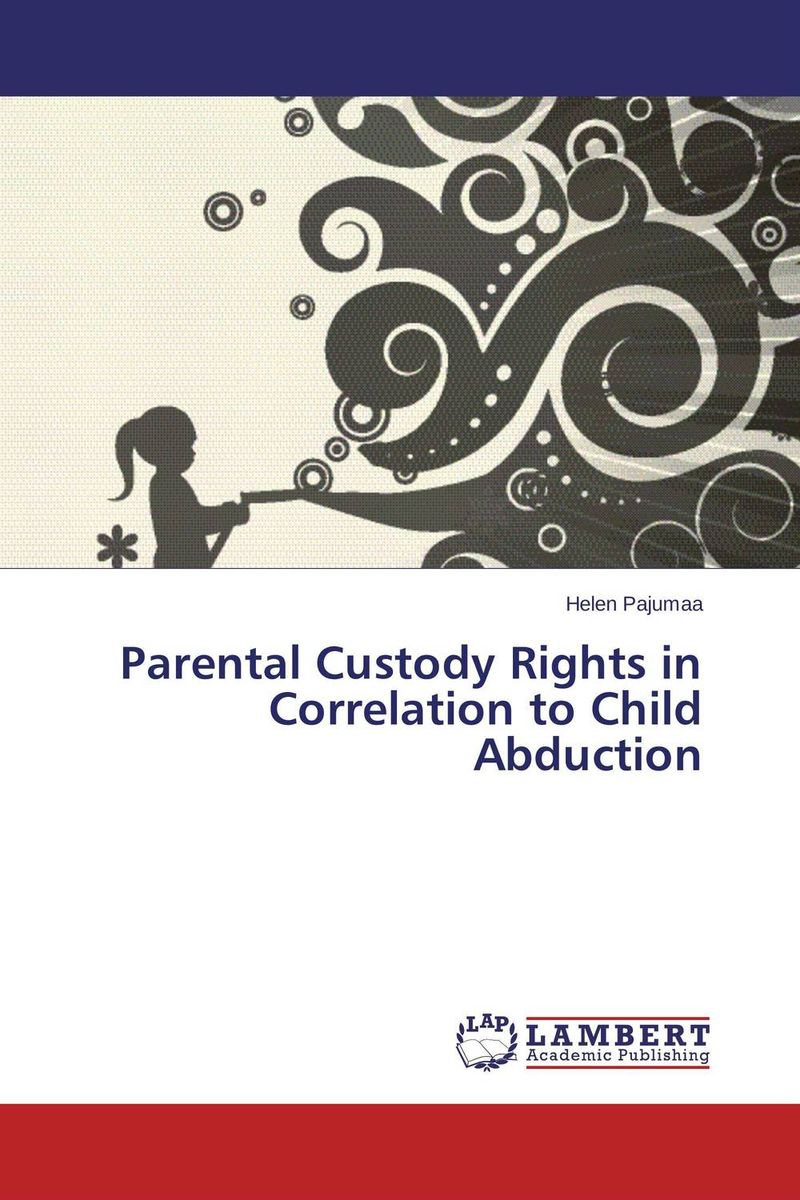 Parental Custody Rights in Correlation to Child Abduction кабель акустический готовый nordost frey 2 5 m