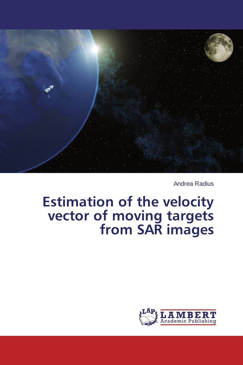 Estimation of the velocity vector of moving targets from SAR images the heir