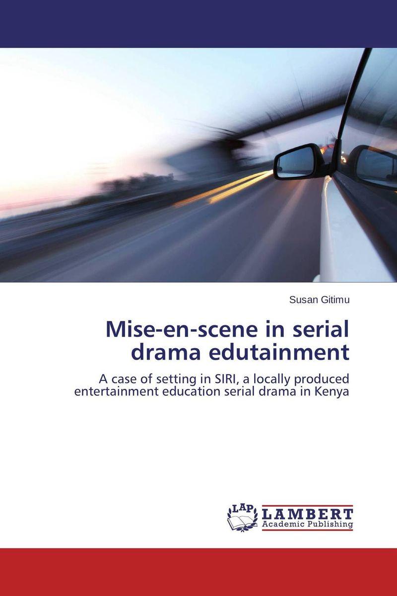 Mise-en-scene in serial drama edutainment