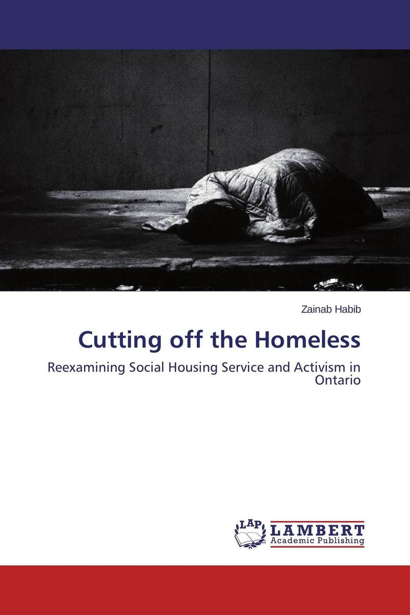 Cutting off the Homeless social housing in glasgow volume 2