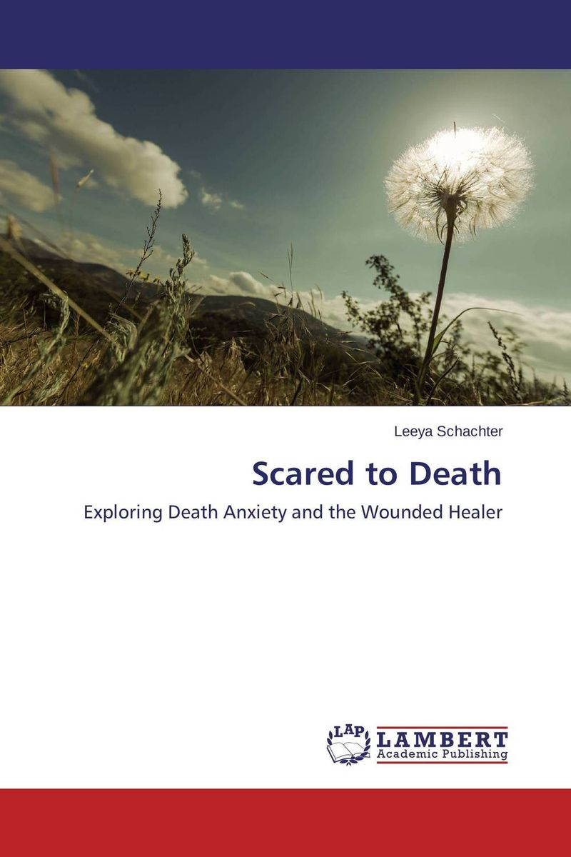 Scared to Death understanding death