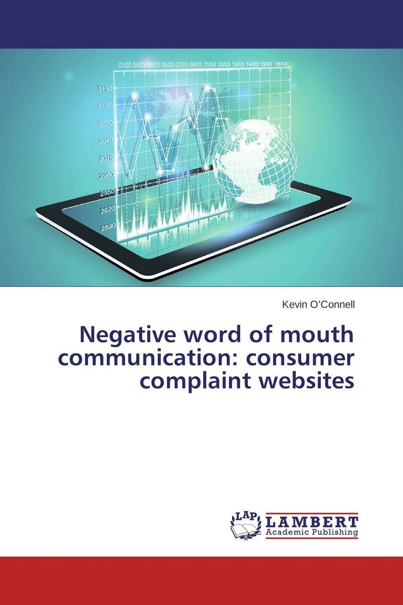 Negative word of mouth communication: consumer complaint websites lennon j skywriting by word of mouth