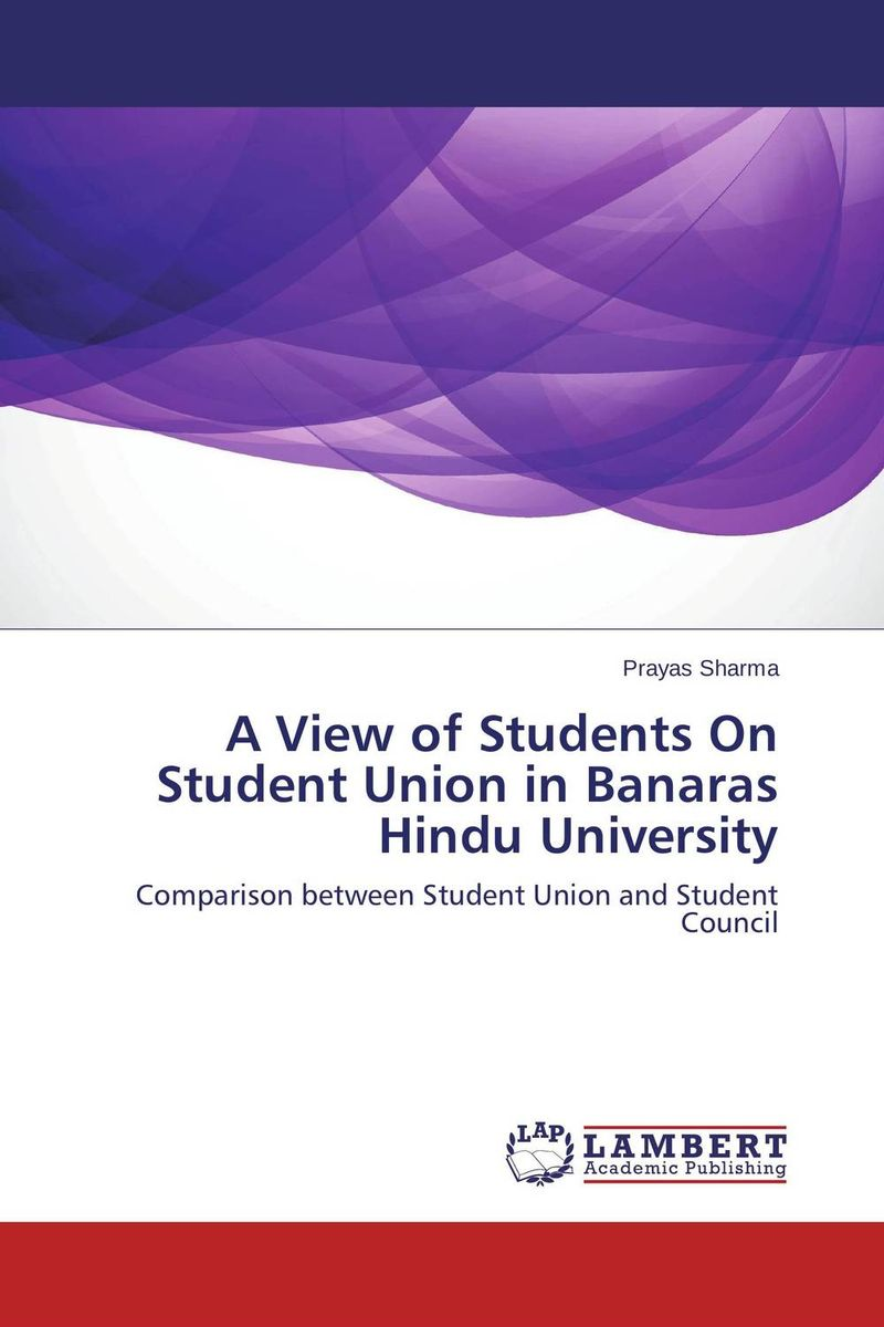 A View of Students On Student Union in Banaras Hindu University anatoly peresetsky do secrets come out statistical evaluation of student cheating
