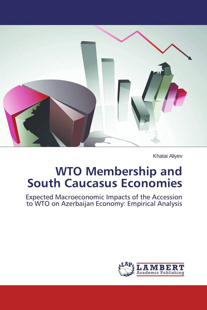 WTO Membership and South Caucasus Economies wto accession and the constitutional autonomy of regions in ethiopia