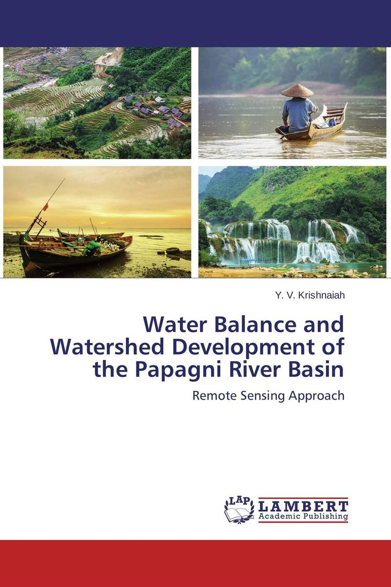 Water Balance and Watershed Development of the Papagni River Basin planning for development of water resources of maner river