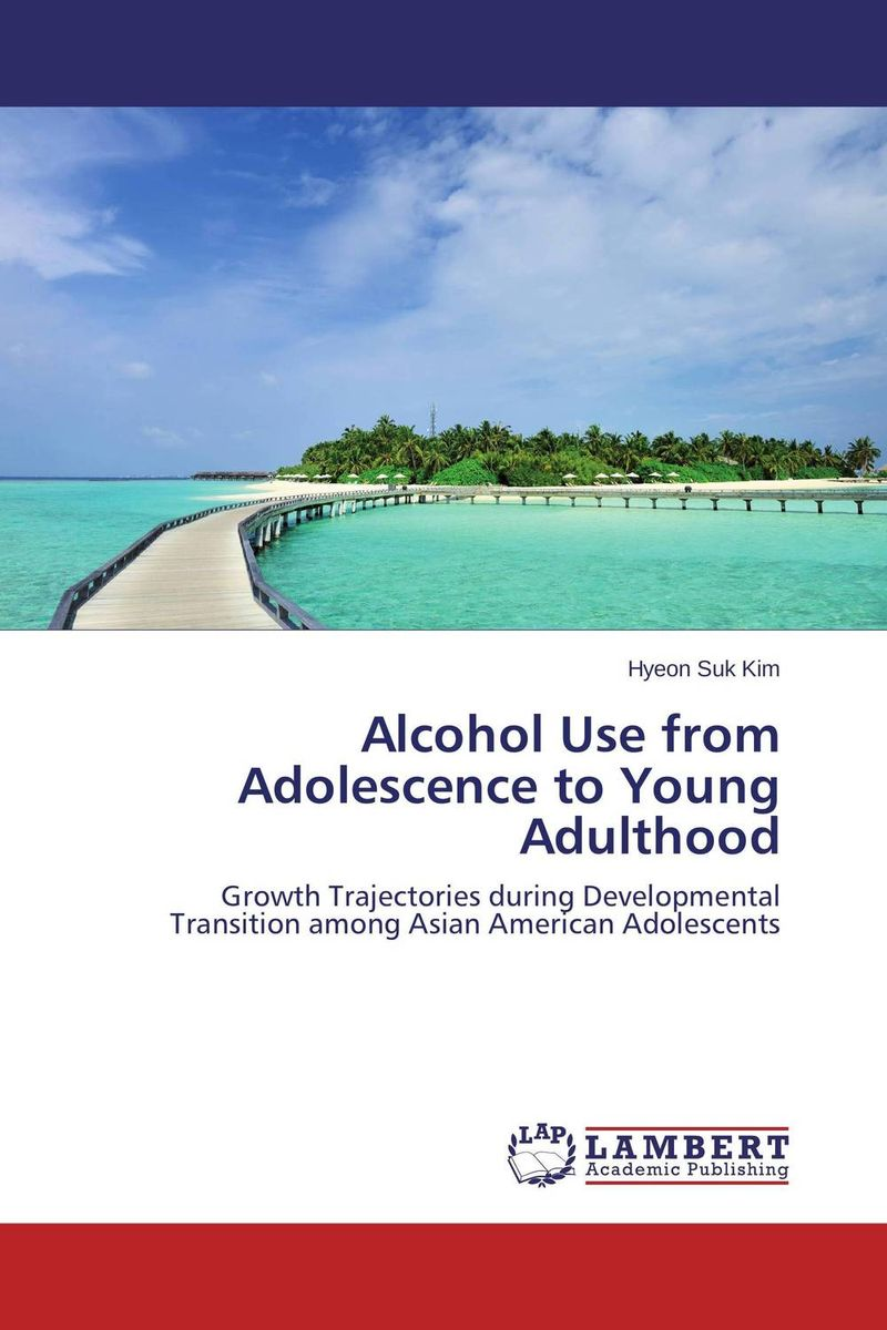 Alcohol Use from Adolescence to Young Adulthood alcohol use in hiv care programs
