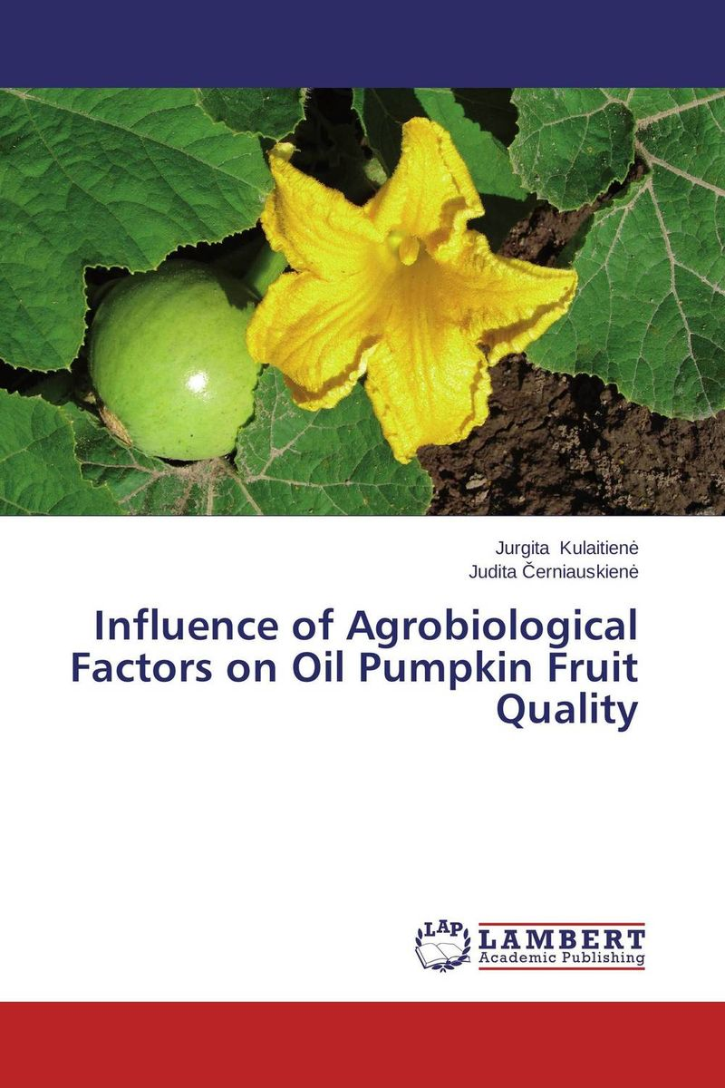 Influence of Agrobiological Factors on Oil Pumpkin Fruit Quality effect of drying methods on biochemical composition of black tea