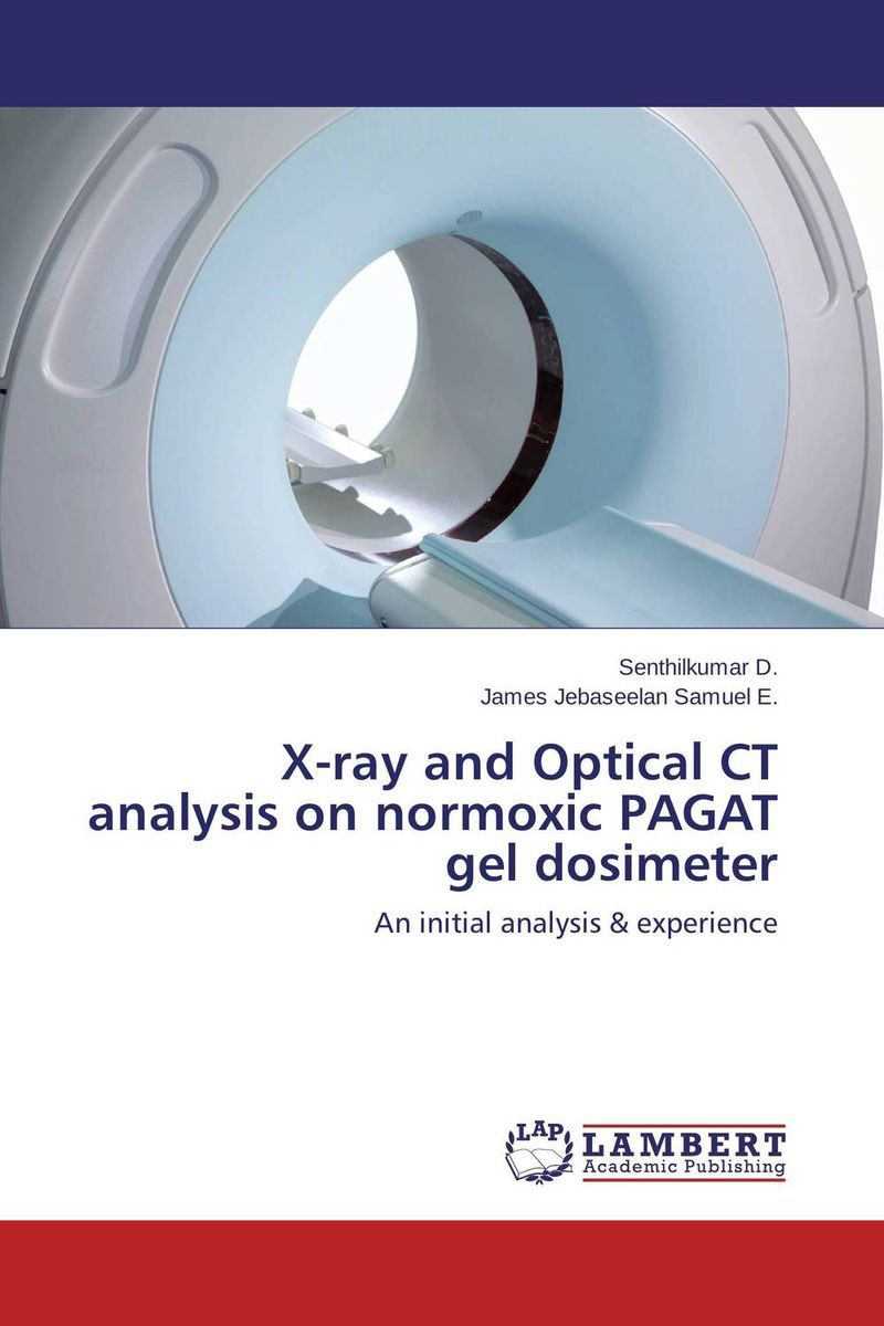 X-ray and Optical CT analysis on normoxic PAGAT gel dosimeter тончу е елена имена женщин россии