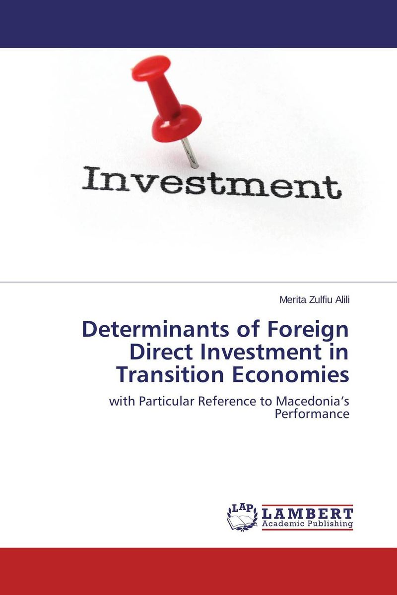 Determinants of Foreign Direct Investment in Transition Economies bibiana njogo fdi determinants in pre and deregulated nigerian economy