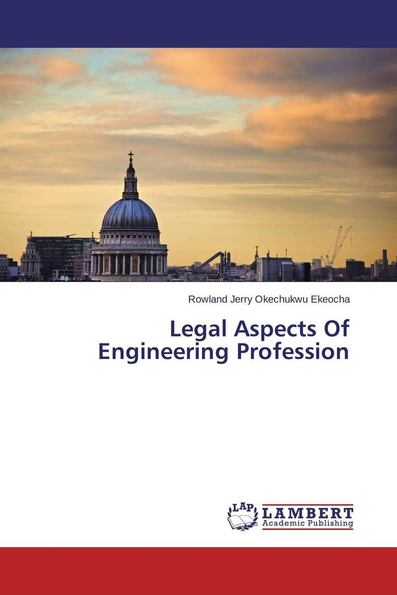 Legal Aspects Of Engineering Profession