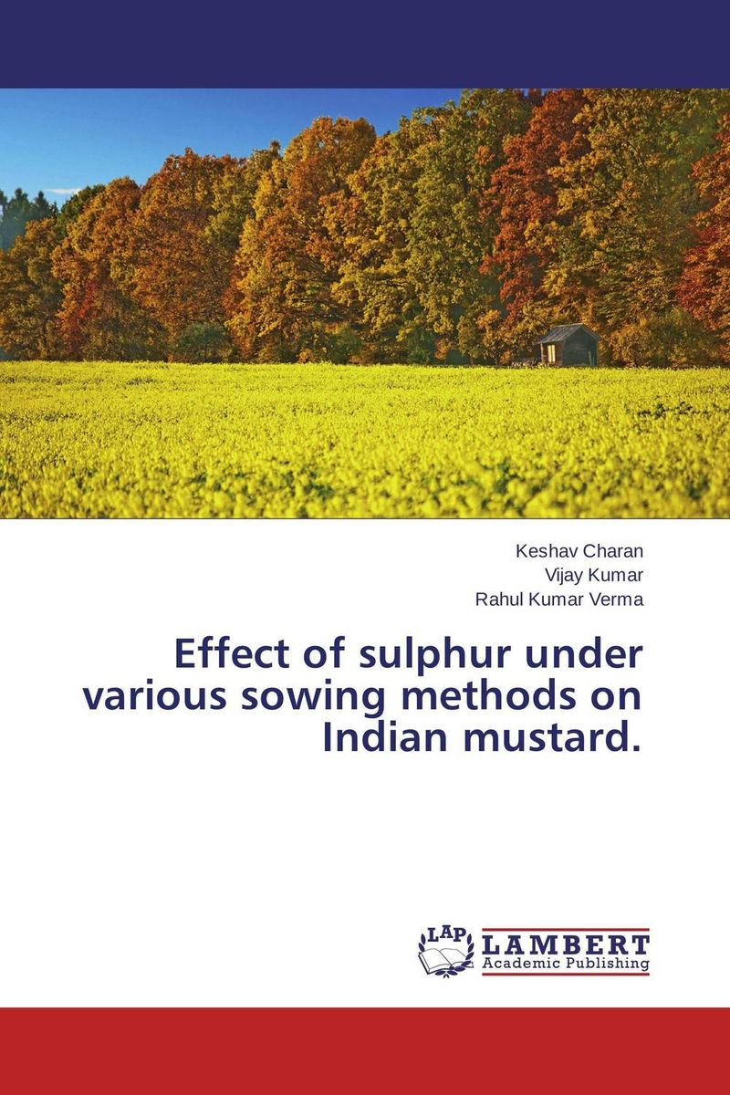 Effect of sulphur under various sowing methods on Indian mustard. nify benny and c h sujatha enrichment of sulphur compounds in the cochin estuarine system
