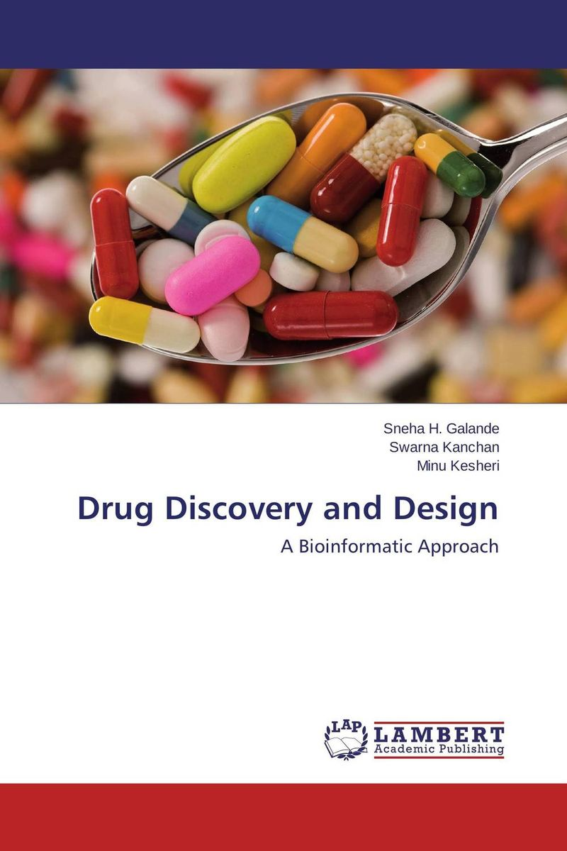 Drug Discovery and Design drug discovery and design