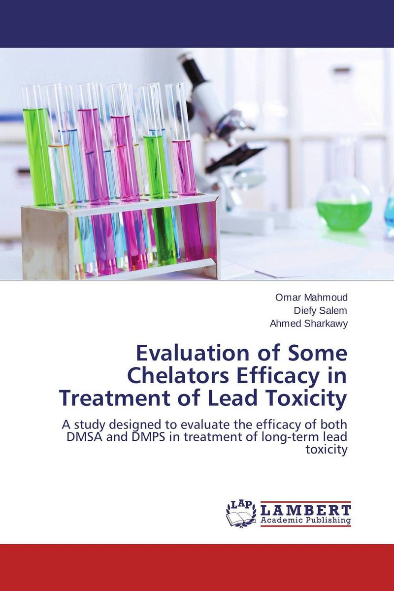 Evaluation of Some Chelators Efficacy in Treatment of Lead Toxicity вытяжка shindo gemma60 m